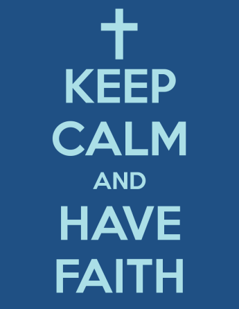 keep-calm-and-have-faith-60